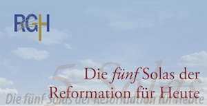 Die fünf Sola der Reformation